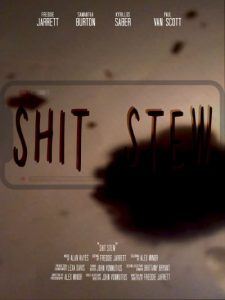 S_Shit-Stew-Poster_400_533